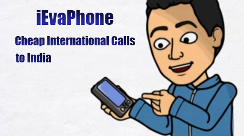 Cheap international calls to India on iEvaPhone
